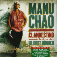Front View : Manu Chao - CLANDESTINO / BLOODY BORDER (2LP + BLUE 10 INCH + CD) - Because Music / BEC5543732
