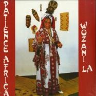 Front View : Patience Africa - WOZANI - LA CASA TROPICAL / LCT 003