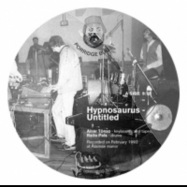 Front View : Hypnosaurus - UNTITLED (REPLAYED BY HIEROGLYPHIC BEING) - Porridge Bullet / PB006