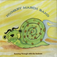 Front View : Hungry March Band - RUNNING THROUGH WITH THE SADNESS (LP) - Imaginator Records / LPIR004