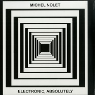 Front View : Michel Nolet - ELECTRONIC, ABSOLUTELY - Orbeatize / ORB 14