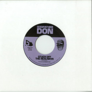 Front View : Godfather Don - STUCK OFF THE REALNESS (7 INCH) - Diggers with Gratitude / DWG7020