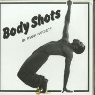 Front View : Frank Hatchett - BODY SHOTS - Monte Cristo / MOCR003