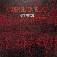 Front View : Under Black Helmet - MUTE REMIXES - Code Is Law / Codeislaw019