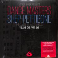 Front View : Arthur Baker Pres. Dance Masters - THE SHEP PETTIBONE MASTER - MIXES VOL. ONE PART ONE (CLEAR 180G 2LP) - Demon Music / DEMREC870