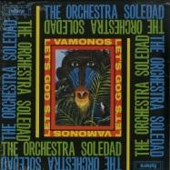 Front View : Orchestra Soledad - VAMONOS / LETS GO (LP) - BBE / BBE401ALP / 05146361