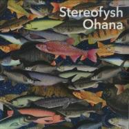 Front View : Stereofysh - OHANA (LP) - Lebensfreude / LFV59