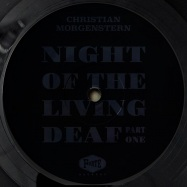 Front View : Christian Morgenstern - NIGHT OF THE LIVING DEAF PART 1 - Forte Records / FORTE001RPs