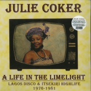 Front View : Julie Coker - A LIFE IN THE LIMELIGHT (1976-1981) (LP) - Kalita / 05176241