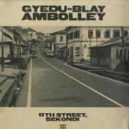 Front View : Gyedu-Blay Ambolley - 11TH STREET, SEKONDI (2LP + MP3) - Agogo / ARVL131 / 05183301