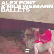 Front View : Alex Font / Nils Weimann - BALLETS (LIZZ MIX) - Lazare Hoche / LHR 22