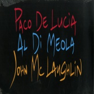 Front View : Paco De Lucía & Al Di Meola & John McLaughlin - THE GUITAR TRIO (LP) - Universal / 5383225