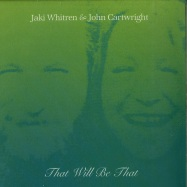 Front View : Jaki Whitren / John Cartwright - THAT WILL BE THAT (7 INCH) - Emotional Rescue / ERC 069
