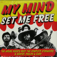 Front View : The House Guests Meet The Complete Strangers & Bootsy, Phelps & Gary - MY MIND SET ME FREE (LP) - Shake It / SHAKE1288LP