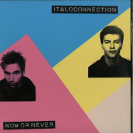 Front View : Italoconnection - NOW OR NEVER - Disco Modernism / DM024