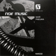 Front View : Noir - PNEUMA (TRANSPARENT VINYL) - Noir Music / NM002