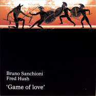 Front View : Bruno Sanchioni / Fred Hush - GAME OF LOVE - Fantasia Artists / FA003