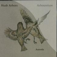Front View : Hush Arbors / Arbouretum - AUREOLA (LP) - Thrill Jockey Records / thrill 299