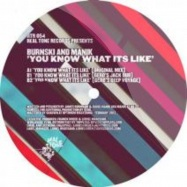Front View : Burnski and Manik - YOU KNOW WHAT ITS LIKE (GERD REMIX) - Real Tone / RTR054