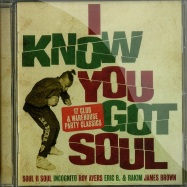 Front View : Various Artists - I KNOW YOU GOT SOUL (CD) - Spectrum Music / spec2106