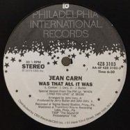 Front View : Jean Carn - WAS THAT ALL IT WAS / DONT LET IT GO TO YOUR HEAD - Philadelphia International Records / 4z83103