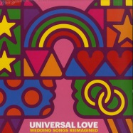 Front View : Various Artists - UNIVERSAL LOVE - WEDDING SONGS REIMAGINED (LP) - Sony Music / 19075818301
