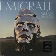 Front View : Emigrate - A MILLION DEGREES (LTD 180G LP + MP3) - Universal / 6777339