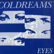 Front View : Coldreams - EYES / MORNING RAIN (LTD 7 INCH) - Camisole / CAM014