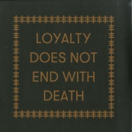 Front View : Carl Abrahamsson & Genesis Breyer P-Orridge - LOYALTY DOES NOT END WITH DEATH (LP) - Ideal / iDEAL187