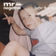 Front View : Mr Negative - BETTER THAN YOU - Fine Rec  / FOR1064 6