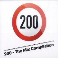 Front View : Various Artists - 200 - THE MIX COMPILATION (CD) - 200 Records / 200 CD 001
