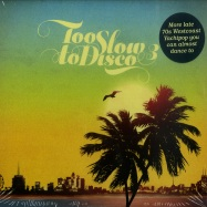 Front View : Various Artists - TOO SLOW TO DISCO VOL. 3 (CD, UNMIXED) - How Do You Are? / HDYARE04