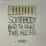 Front View : Jtothec - SOMEBODY HAD TO MAKE THIS RECORD (CD) - MAYWAY RECORDS  / mayway003cd