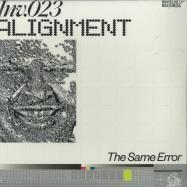 Front View : Alignment - THE SAME ERROR EP - Involve Records / inv023