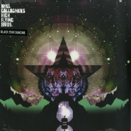 Front View : Noel Gallaghers High Flying Birds - BLACK STAR DANCING EP (BLACK VINYL) - Sour Mash / 05176711