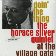 Front View : The Horace Silver Quintet - DOIN THE THING - AT THE VILLAGE GATE (LP) - Blue Note / 0807383