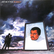 Front View : Jr Bailey - JUST ME N YOU (LP, 140 G VINYL) - Be With Records / BEWITH081LP