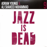 Front View : Adrian Younge & Ali Shaheed Muhammad - JAZZ IS DEAD 009 INSTRUMENTALS (2LP) - Jazz Is Dead / JID009LP / 05213811