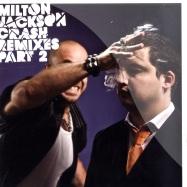 Front View : Milton Jackson - CRASH REMIXES PART 2 - Freerange / FR115