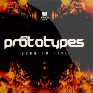 Front View : The Prototypes - BORN TO RISE / YOUR FUTURE - Shogun Audio / sha048
