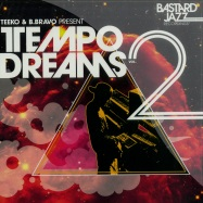 Front View : Teeko and B.Bravo pres - TEMPO DREAMS VOL.2 (CD) - Bastard Jazz / BJCD04