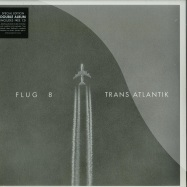 Front View : Flug 8 - TRANS ATLANTIK (2X12 LP + CD) - Disko B / 990741