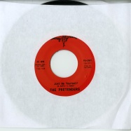 Front View : The Pretenders - JUST BE YOURSELF / EVERYTHING ABOUT YOU (THAT I LOVE) (7 INCH) - FG CAR1