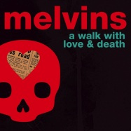Front View : Melvins - A WALK WITH LOVE AND DEATH (2 LP) - PIAS UK/IPECAC / 39142161