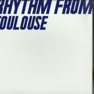 Front View : Various Artists - RHYTHM FROM TOULOUSE - Rhythm From / RF001