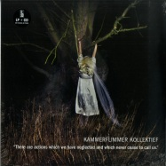 Front View : Kammerflimmer Kollektief - THERE ARE ACTIONS ... (LP + CD) - Bureau B / BB304 / 162251