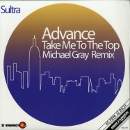 Front View : Advance - TAKE ME TO THE TOP (MICHAEL GRAY REMIX) (COLOURED EDITION) - High Fashion Music / MS 479 - COLOR