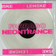 Front View : Farrago - NEONTRANCE EP (CLEAR VINYL) - LENSKE / LENSKE006