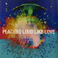 Front View : Placebo - LOUD LIKE LOVE (2LP) - Elevator Lady Limited / 6711048