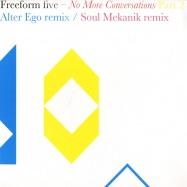 Front View : Freeform Five - NO MORE CONVERSATIONS PART 2 - Fine Rec / For11136